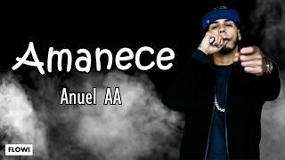 Anuel AA   Amanece (LetraLyrics)