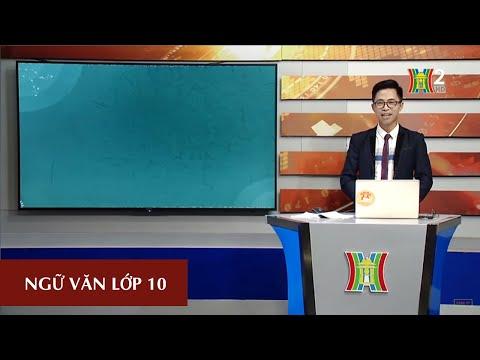 MÔN NGỮ VĂN - LỚP 10 | HỒI TRỐNG CỔ THÀNH (TIẾT 1) | 13H30 NGÀY 06.04.2020 | HANOITV