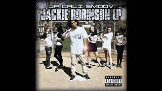 JP Cali Smoov - This Is Your Moment feat. Wiz Khalifa  - Jackie Robinson LP