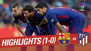 Resumen de FC Barcelona vs Atlético de Madrid (1-0)