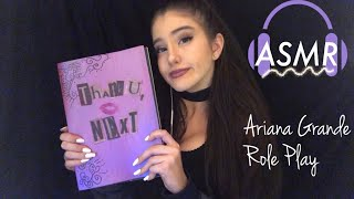 ASMR | Ariana Grande RP (Nail Tapping, Whispers, etc.)