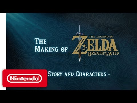 Making of - Story and Characters de The Legend of Zelda : Breath of the Wild