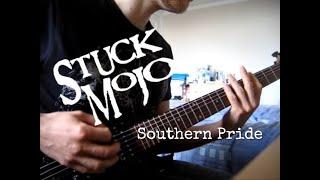 Stuck Mojo - Southern Pride [Guitar Cover]