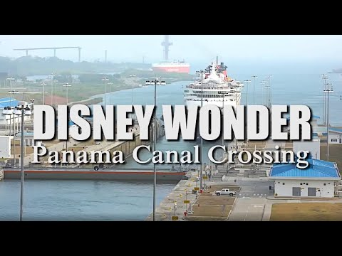 Disney Wonder becomes first cruise ship to transit new Panama Canal locks