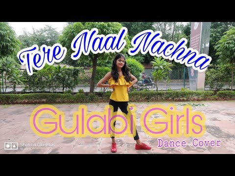 Tere Naal Nachna | Nawabzaade | Badshah Song |Dance Cover | Gulabi Girls