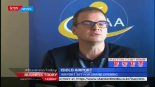 Isiolo Airport : Opening up the north for business