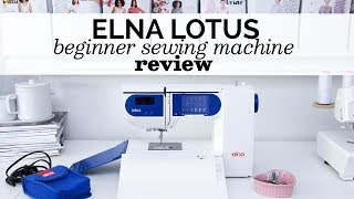 ELNA LOTUS REVIEW // Beginner sewing machine