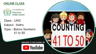 UKG | Before Numbers 41 to 50 | Maths for Kids | What Comes Before Number | Ruby Park Public School Thumbnail