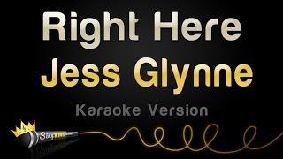 Jess Glynne   Right Here (Karaoke Version)