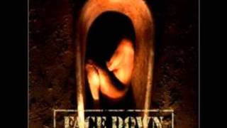 Face Down - Embrace The Moment (The Twisted Rule The Wicked)