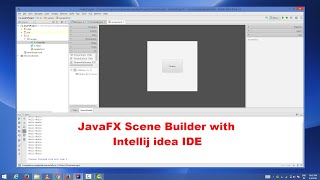How to Create a JavaFX Project in IntelliJ IDEA Using Scene Builder