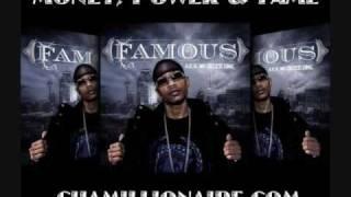 Famous - Ain't Gotta Love Me ft. Chamillionaire