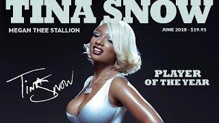 Megan Thee Stallion - Freak Nasty (Tina Snow)