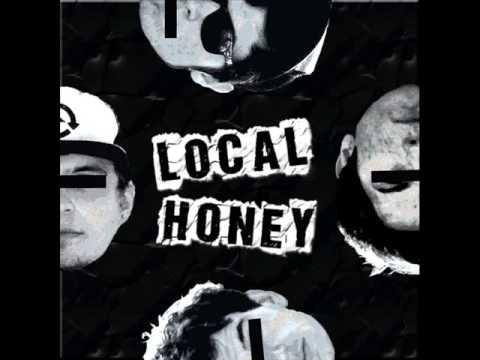 Local Honey - (Self Titled Album)