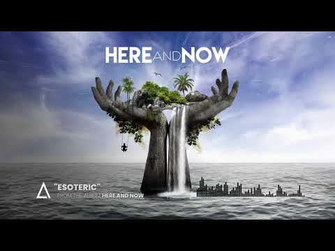 esoteric-from-the-audiomachine-release-here-and-now