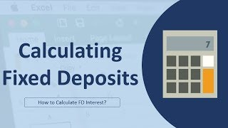 Calculating Fixed Deposit maturity amount - 2 in Excel in Hindi