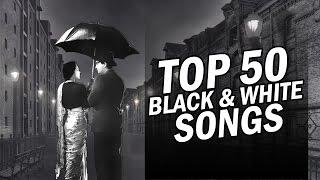 Top 50  Black & White Songs | 50 ब्लैक एंड वाइट गाने | HD Songs | One stop Audio Jukebox