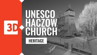 Haczów – Assumption of Holy Mary Church – Laser scanning of UNESCO monuments