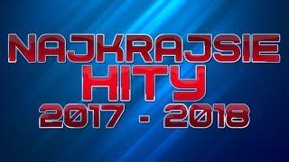 ♬ ☆ Top Hity Sladaky 2017-2018 Vyber 1 (54 min)