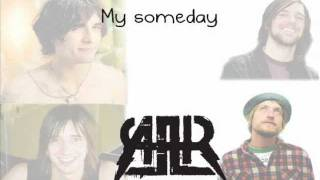 The All-American Rejects - Someday's Gone  (lyrics)