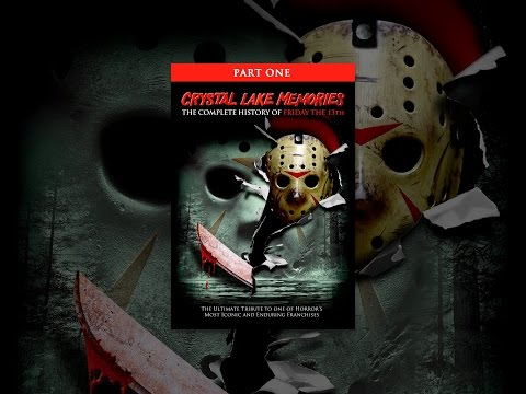 Crystal Lake Memories: The Complete History of Friday the 13th Part 1
