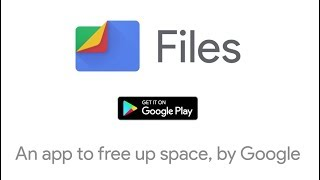 Files by Google: Free up space on your phone