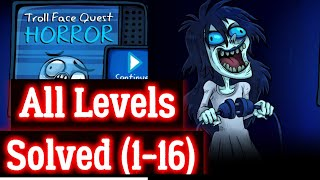 Troll Face Quest Horror All Levels  Walk-through Android iOS