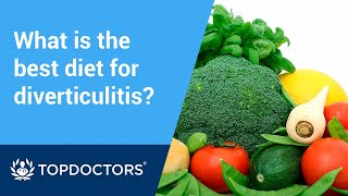 What is the best diet for diverticulitis?