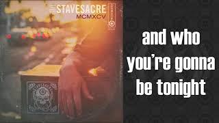 STAVESACRE MCMXCV SIDEWAYS LYRIC VIDEO