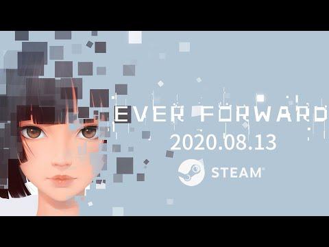 Ever Forward Gameplay Trailer