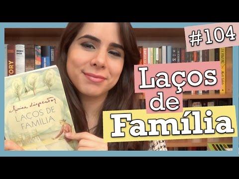 LAÇOS DE FAMÍLIA, DE CLARICE LISPECTOR #104