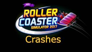 Roller Coaster Simulator 2017 Crashes HD