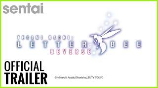 Tegami Bachi: Letter Bee Reverse English Sub | Sentai Filmwork Official Trailer