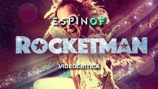 Crítica 'ROCKETMAN' | Opinión