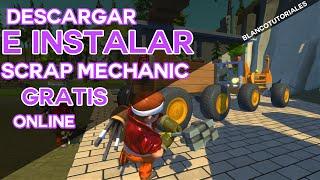 Como Descargar Instalar Scrap Mechanic Online Juega Con Tus Amigos | STEAM  | MEGA | PARA PC | FACIL