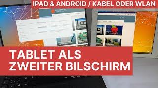 iPad/Android-Tablet als zweiter Bildschirm am PC - Mit Kabel oder über WLAN