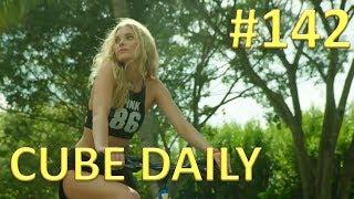 CUBE DAILY #142 - Лучшие приколы за день!