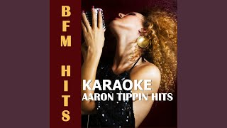 I Got It Honest (Originally Performed by Aaron Tippin) (Karaoke Version)