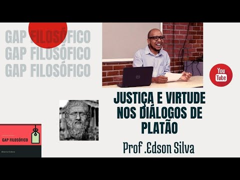 Justiça e virtude nos diálogos de Platão /// Edson Silva /// Gap filosófico