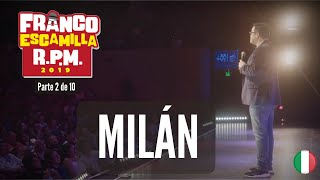 Franco Escamilla RPM (parte2).- Milán