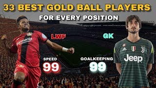 Best Bronze Ball Players For Every Position   PES 2019