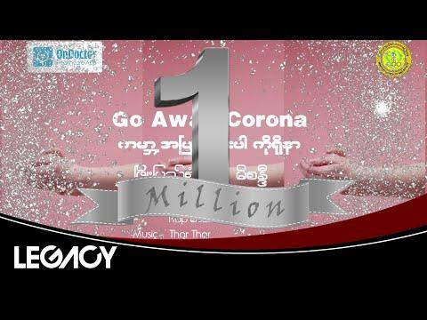 Go Away Corona - Most Popular Songs from Myanmar [Burma]