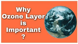 Ozone layer | what is the importanc of ozone in Earth's atmosphere | Science