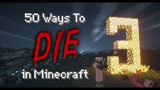 50 Ways to Die in Minecraft - Part 3