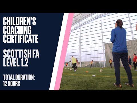 Children's Coaching Certificate | Scottish FA Level 1.2 - YouTube