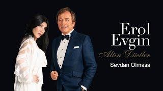 Erol Evgin & Hande Yener - Sevdan Olmasa