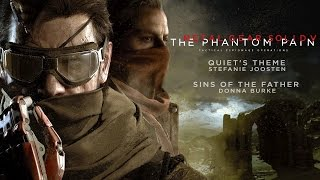 Metal Gear Solid V: The Phantom Pain - Quiet's Theme & Sins Of The Father