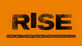 Rise Cast - Carry On (Official Lyric Video)