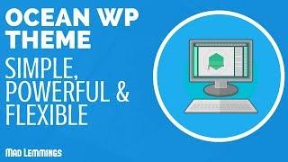 Oceanwp Theme Demo & Walkthrough - Simple, Powerful & Flexible