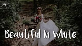 Beautiful In White - Shane Filan Lyrics | Terjemahan Indonesia
